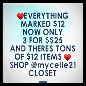 ♥️❣️Everything marked $12.00 NOW 3 for $25.00❣️♥️
